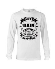 Its a DAIN thing funny gift T-Shirt Long Sleeve Tee tile