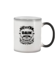 Its a DAIN thing funny gift T-Shirt Color Changing Mug tile