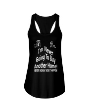 I'm Never Going To Buy Another Horse T Shirt Ladies Flowy Tank thumbnail
