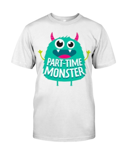 Part-time Monster Part Time Monster T Shirt Hoodie