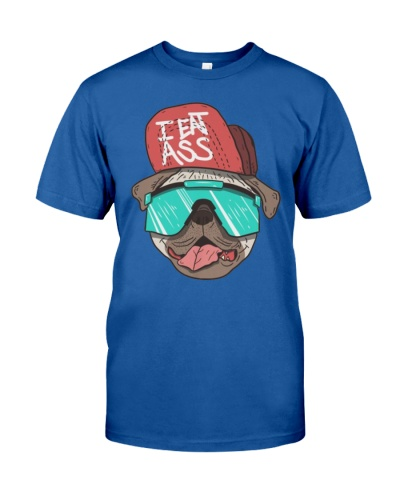I Eat Ass Pug T Shirt and Hoodie