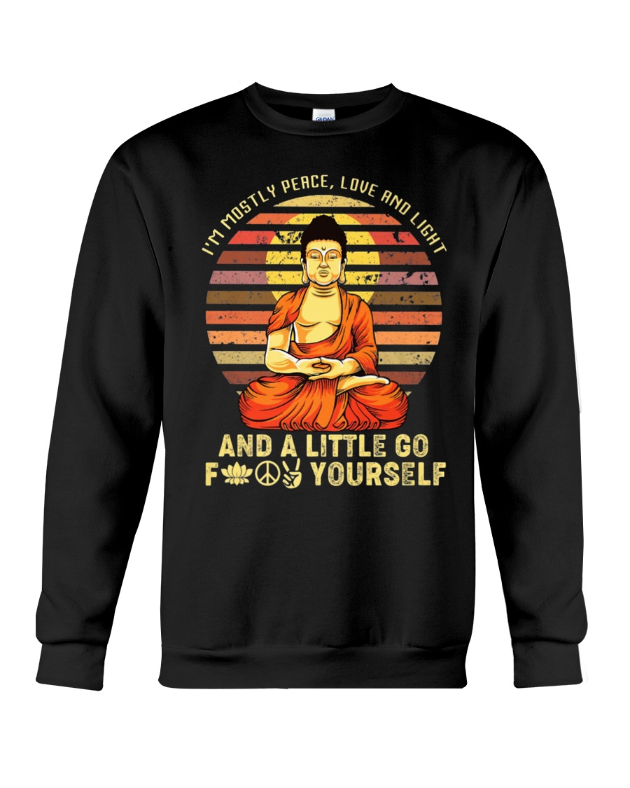 I'm Mostly Peace Love And Light And A Little Yoga  Crewneck Sweatshirt