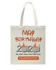May Birthday Quarantine Tote Bag thumbnail