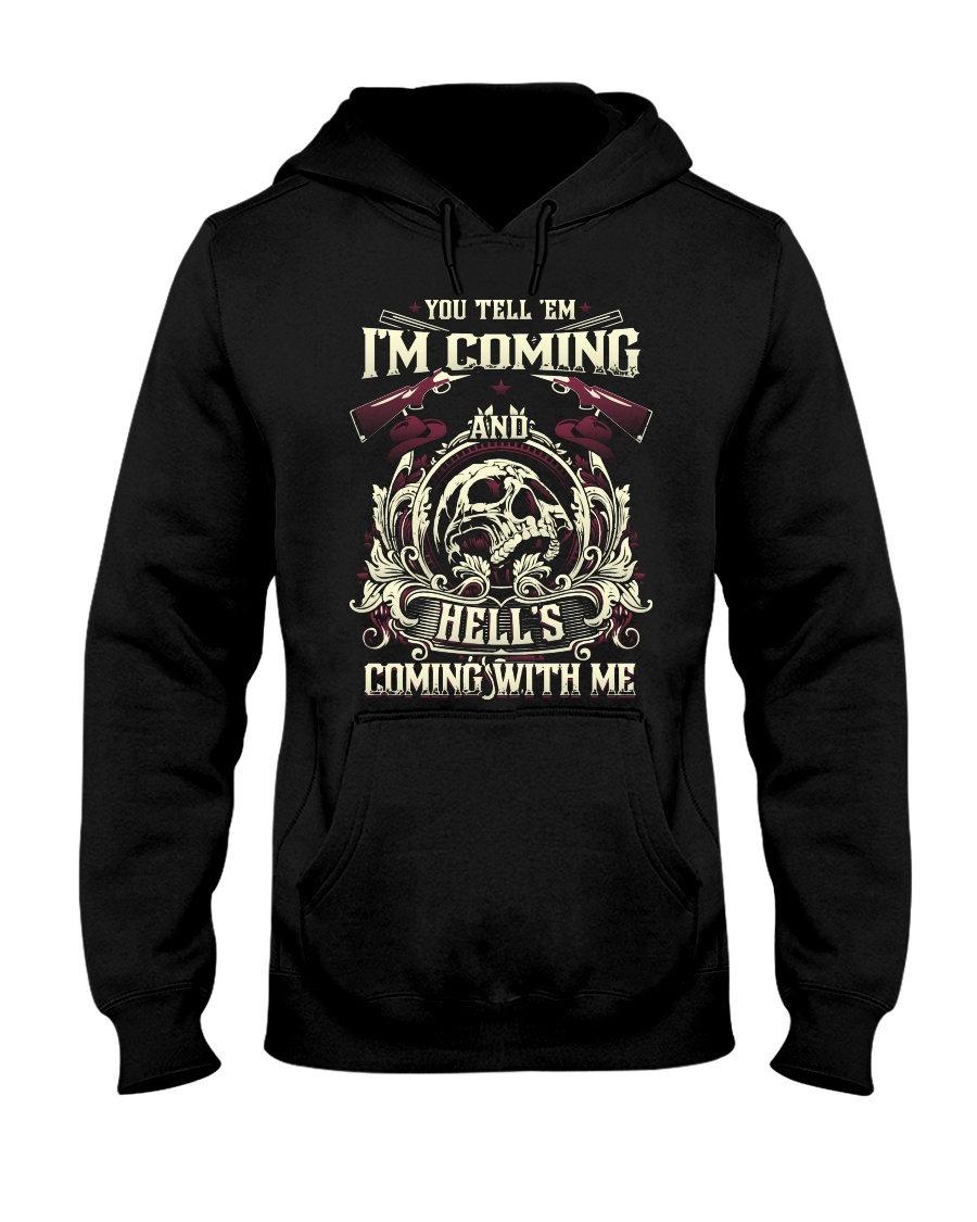 Hell's Coming With Me - Front side Hooded Sweatshirt