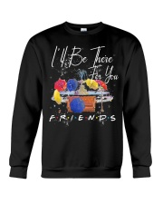 I'LL BE THERE FOR YOU-FRIENDS Crewneck Sweatshirt thumbnail