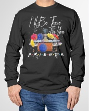 I'LL BE THERE FOR YOU-FRIENDS Long Sleeve Tee garment-tshirt-longsleeve-front-01