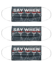 SAY WHEN Cloth Face Mask - 3 Pack front
