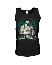 Say When Unisex Tank tile