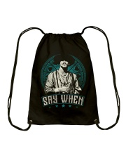 Say When Drawstring Bag tile
