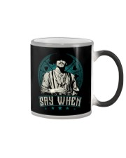 Say When Color Changing Mug tile