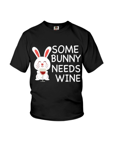 Some Bunny Needs Wine Easter Funny