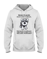Silence Is Suspicious If You Have A Schnauzer Hooded Sweatshirt thumbnail