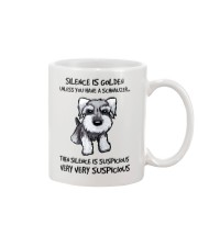 Silence Is Suspicious If You Have A Schnauzer Mug front
