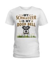 My Schnauzer Is My Door Bell Ladies T-Shirt thumbnail