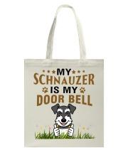 My Schnauzer Is My Door Bell Tote Bag thumbnail