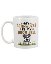 My Schnauzer Is My Door Bell Mug back