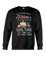 Quilting In My Dream Crewneck Sweatshirt thumbnail