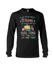 Quilting In My Dream Long Sleeve Tee thumbnail
