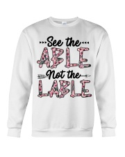 See The Able Not The Lable Crewneck Sweatshirt tile