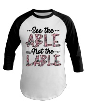 See The Able Not The Lable Baseball Tee thumbnail