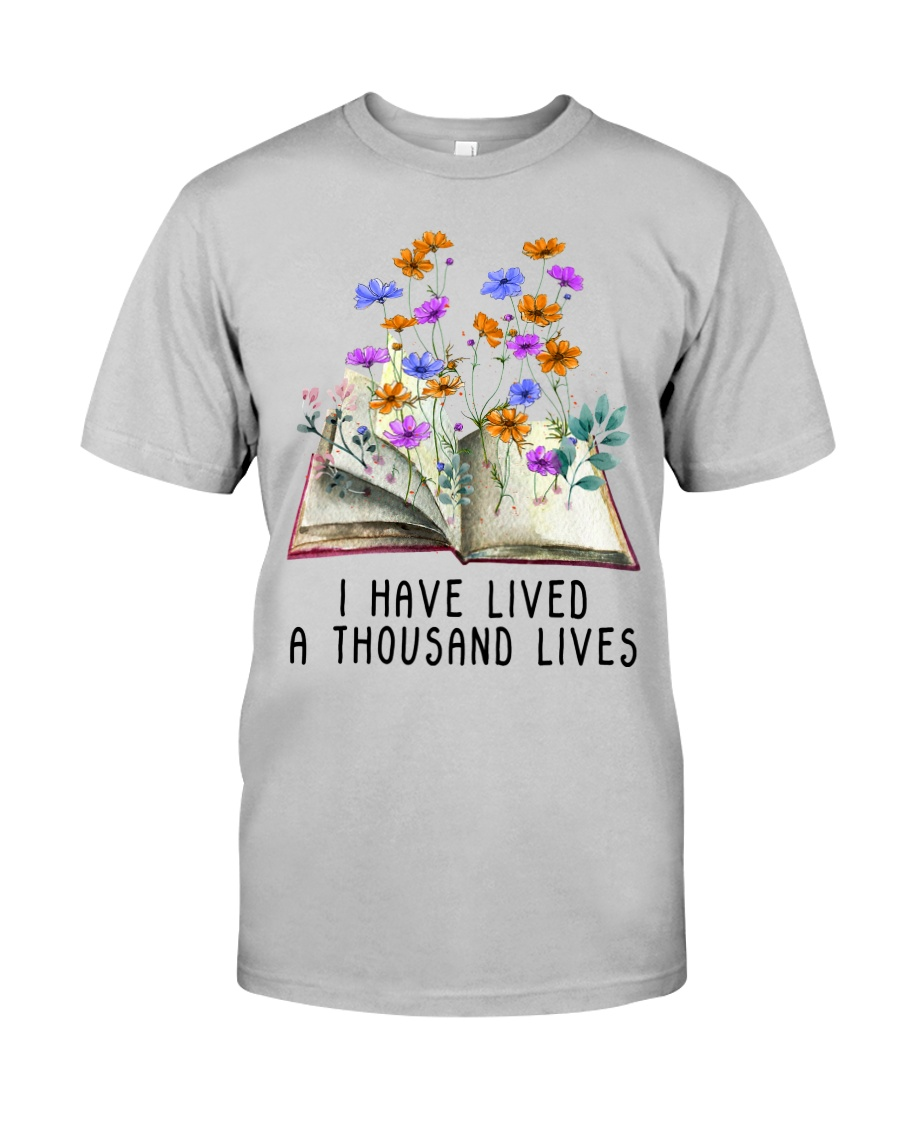 I Have Lived A Thousand Lives Classic T-Shirt