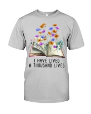 I Have Lived A Thousand Lives Classic T-Shirt front