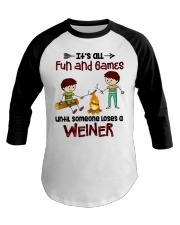 Its All Fun And Games  Baseball Tee thumbnail