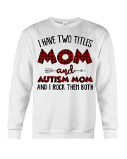 Mom And Autism Mom Crewneck Sweatshirt thumbnail