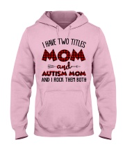 Mom And Autism Mom Hooded Sweatshirt front