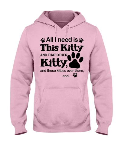 All I need is this kitty - Limited Edition