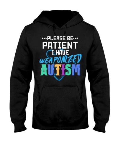 Please be patient I have weaponized Autism