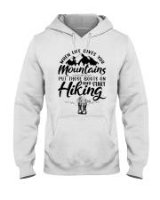 Put Those Boots On And Start Hiking Hooded Sweatshirt tile