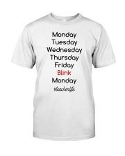 Blink Teacher Life Classic T-Shirt front