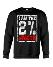 I am the 2 percent MC1R Crewneck Sweatshirt front