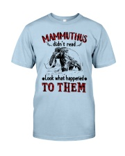 mammuthus didn't read Classic T-Shirt tile
