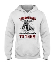mammuthus didn't read Hooded Sweatshirt front