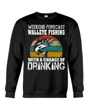 Walleye Fishing With A Chance Of Drinking Crewneck Sweatshirt thumbnail