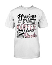 Happiness Is A Cup Of Coffee Classic T-Shirt thumbnail