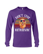 Dont Stop Retrieving Long Sleeve Tee thumbnail