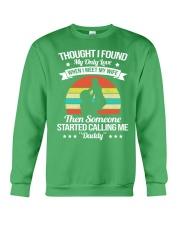 Someone Started Calling Me Daddy Crewneck Sweatshirt thumbnail