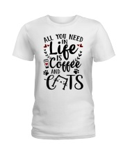 All You Need In Life Cats Coffee Ladies T-Shirt thumbnail