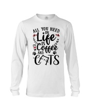 All You Need In Life Cats Coffee Long Sleeve Tee thumbnail