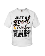 Just a good Teacher with a hood playlist Youth T-Shirt thumbnail