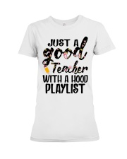 Just a good Teacher with a hood playlist Premium Fit Ladies Tee thumbnail