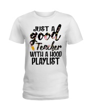 Just a good Teacher with a hood playlist Ladies T-Shirt thumbnail