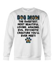 Dog Mom The Sweetest Most Beautiful Crewneck Sweatshirt thumbnail