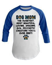 Dog Mom The Sweetest Most Beautiful Baseball Tee front