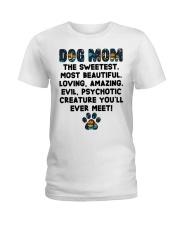 Dog Mom The Sweetest Most Beautiful Ladies T-Shirt thumbnail