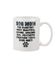 Dog Mom The Sweetest Most Beautiful Mug thumbnail