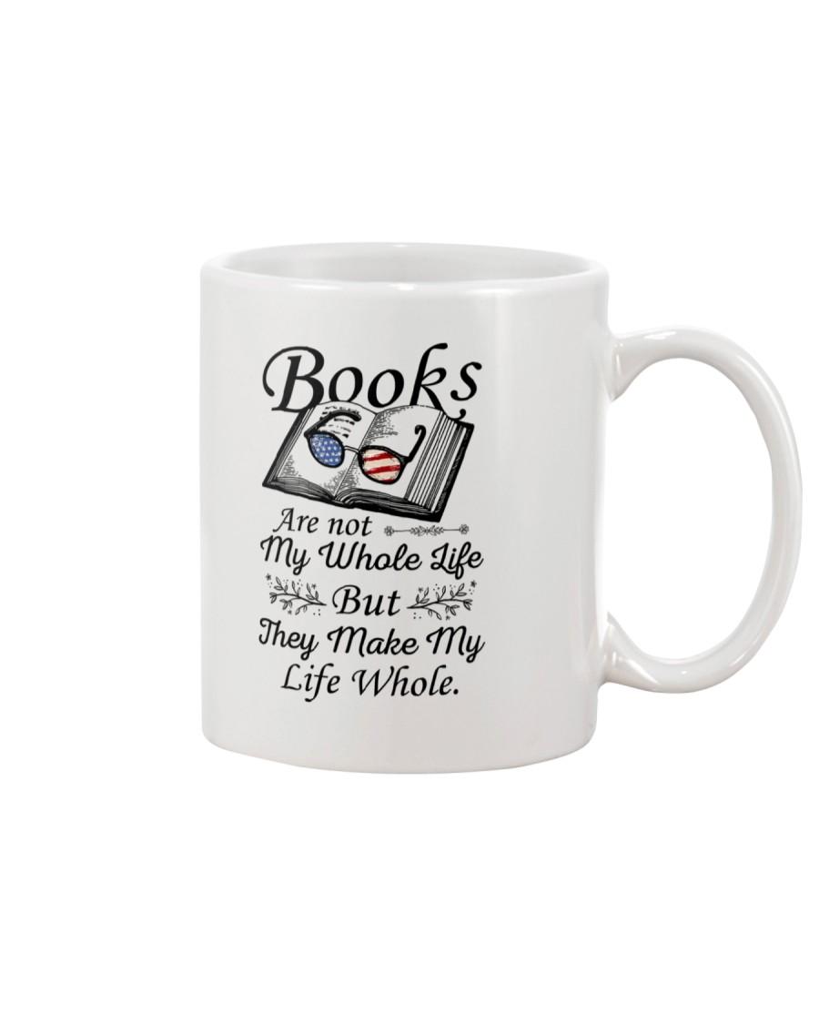 Books Are Not My Whole Life Mug